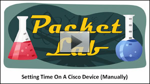 Setting Time On A Cisco Device (Manually) - Part 1